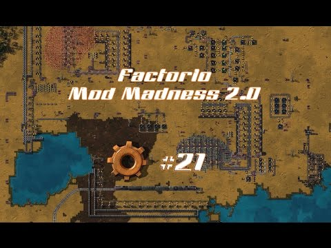 Factorio Mod Madness 2.0  -Time of Crisis #21