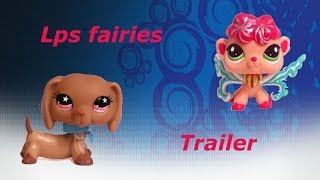 LPS Faries trailer Thumbnail