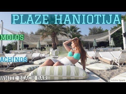 HANIOTI PLAŽE - ACHINOS BEACH BAR, MOLOS ON THE BEACH & WHITE BEACH BAR 2017