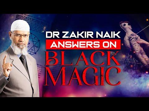 Dr Zakir Naik Answers On BLACK MAGIC