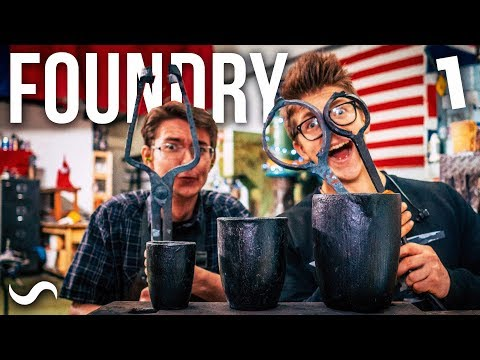 BUILDING A FOUNDRY!!! PART 1