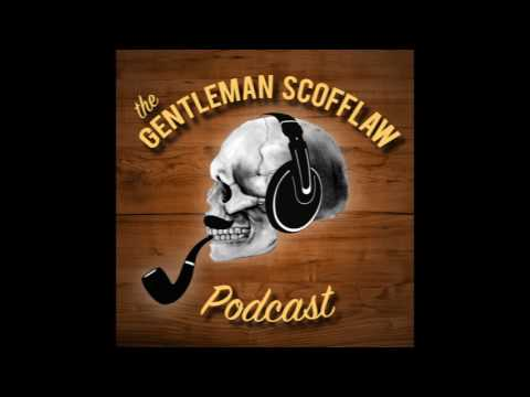 Ep #1: Rebels and Renaissance Men | #GentScofflaw