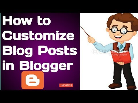 How to Customize Blog Posts in Google  Blogger Learn  in Urdu and Hindi