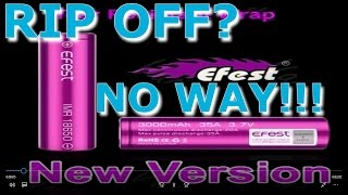 Efest 18650 3000 mAh Finally A Chinese Battery/Cell That Delivers! Full Test/Review