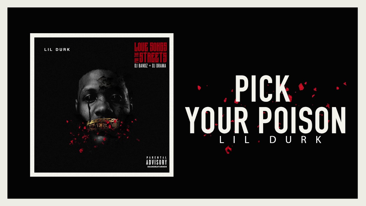 Lil Durk - Pick Your Poison (Official Audio) image