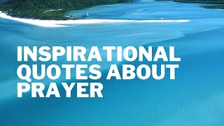 Powerful & Inspiring Christian Quotes About Prayer (Morning prayer)