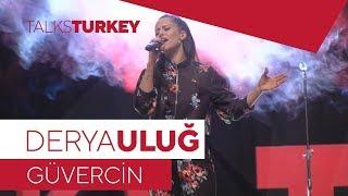 Derya ULUĞ - Güvercin (Sezen AKSU) - TalksTurkey - Konya