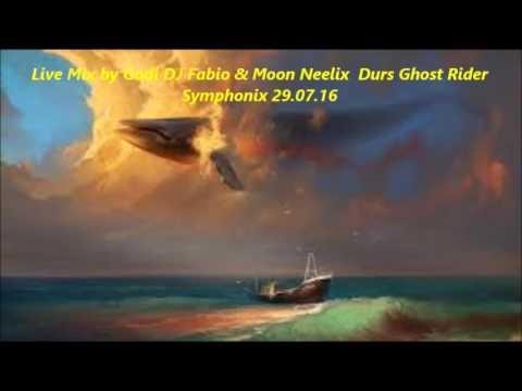 Live Mix by Godi DJ Fabio & Moon Neelix  Durs Ghost Rider Symphonix 29 07 16