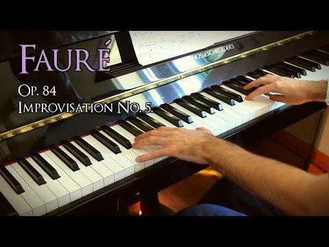 🎵 Fauré - No. 5. Improvisation (8 Pièces Brèves, Op. 84) ~ Played by Moisés Nieto