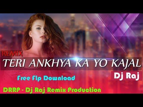 Teri Aankha Ka Yo Kajal (Dj Song) Veer Dahiya - Mix By Dj Raj - Flp Download
