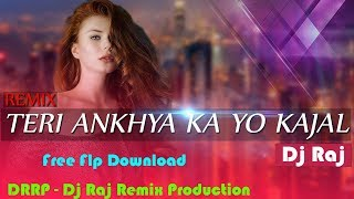 Teri Aankha Ka Yo Kajal (Dj Song) Veer Dahiya - Mix By Dj Raj - Flp Download