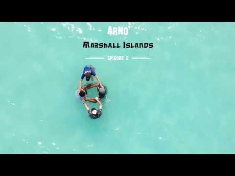 Marshall Islands - Episode 2: Arno