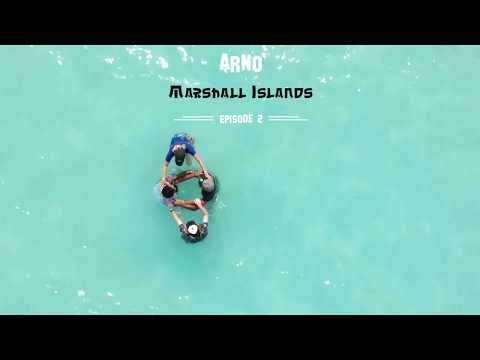 Marshall Islands - Episode 2: Arno