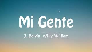 J. Balvin Willy William Mi Gente Lyrics.mp3