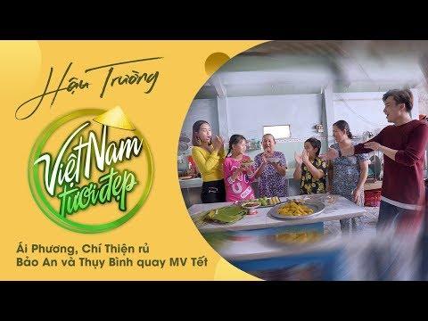 Ái Phương, Chí Thiện rủ  Bảo An và Thụy Bình quay MV Tết   Việt Nam Tươi Đẹp