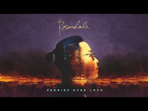 Rosendale - Pennies Over Love (Official Audio)