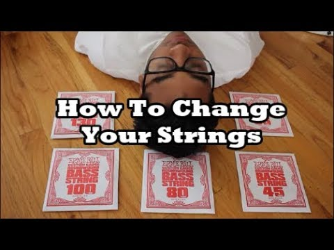 How To Change Your Strings
