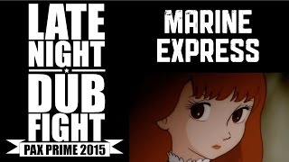 """This week the dubfighters are all robots in this clip from """"Marine Express"""" at our PAX Prime 2015 show in Seattle, WA. Featuring Kathleen De Vere, Graham ..."""