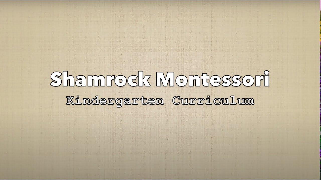 Shamrock Montessori Kindergarten Curriculum