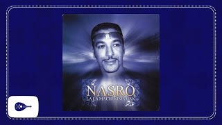 Video Nasro - Ma tgoulouch download MP3, 3GP, MP4, WEBM, AVI, FLV September 2018