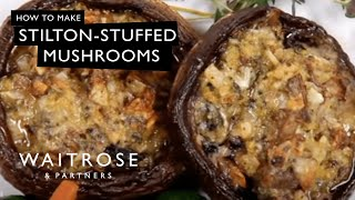Stilton-stuffed Mushrooms Recipe From Waitrose