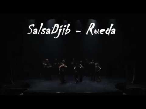 "02_SalsaDjib - Rueda / Spectacle de Danses "" Influences "" 2017"
