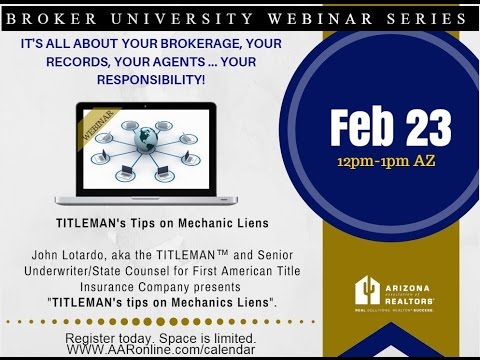 Broker University: Mechanics Liens 2.23.16