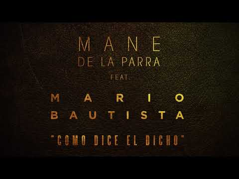 Mane de la Parra Feat. Mario Bautista -  Como Dice el Dicho (Audio) version TV 2 min