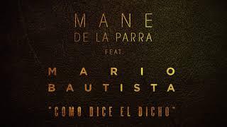 Mane de la Parra Feat. Mario Bautista -  Como Dice el Dicho (Audio) version TV 2 min