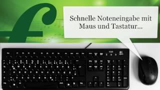 Schnelle Noteneingabe mit Maus und Tastatur