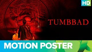 Tumbbad | Official Motion Poster 2018