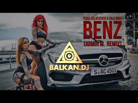 Psiha Delikvento & Jala Brat - Benz (Armin M. Remix)