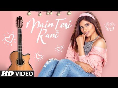 shipra-goyal:-main-teri-rani-(full-song)-abhijit-vaghani-|-nirmaan-|-latest-songs-2019