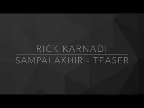 Rick Karnadi - Sampai Akhir (Original Preview)