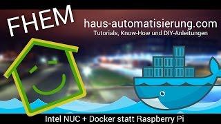 Video Intel NUC und der Umstieg auf Docker   haus-automatisierung.com download MP3, 3GP, MP4, WEBM, AVI, FLV November 2017