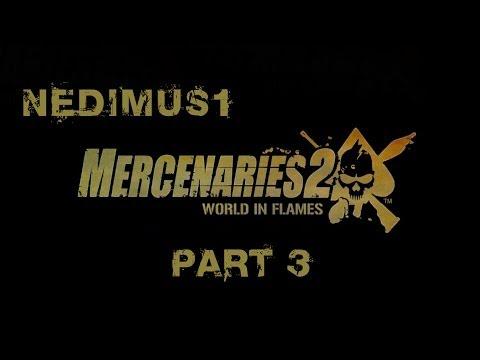 Mercenaries 2 HD Playthrough Part 3 - Meeting Universal Petroleum