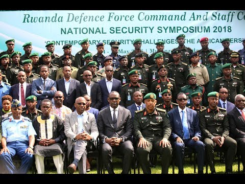 DAY 1: National Security Symposium Opens in Rwanda