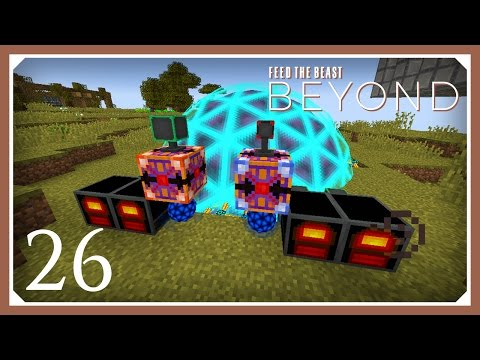 FTB Beyond | 100,000 RF/tick! | E26 (Modded Minecraft 1.10.2 Survival Let's Play)