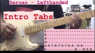 [TABS] Seruan (Intro) - Lefthanded   Guitar Tutorial/Lesson  