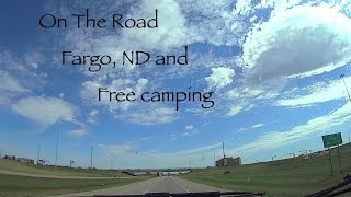On The Road Fargo, NĎ and Free Camp Site