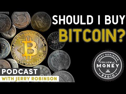 Should I Buy Bitcoin? - Jerry Robinson