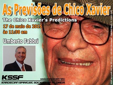 KSSF - Palestra - As Previsões de Chico Xavier - Umberto Fabbri- Maio 2015