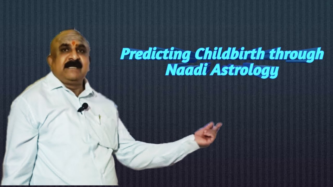 Child Birth – Naadi Astrology