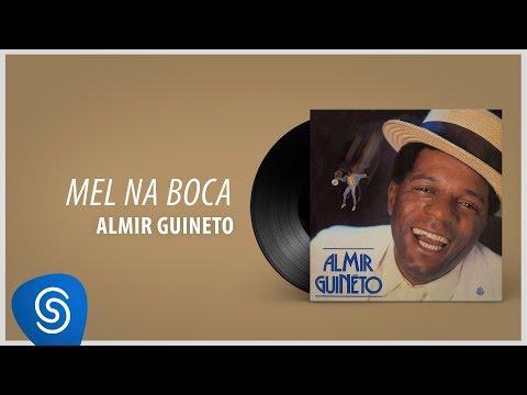Almir Guineto - Mel na Boca (Álbum: Almir Guineto)