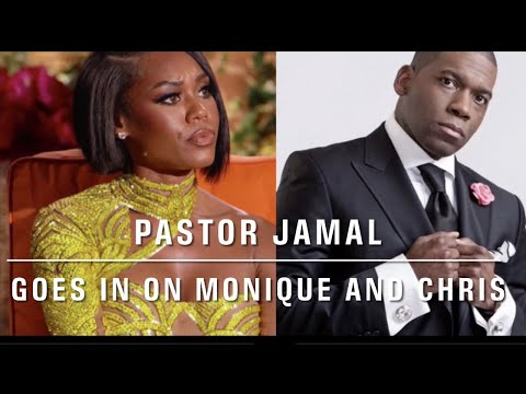 Pastor Jamal Goes In On Monique and Her Husband