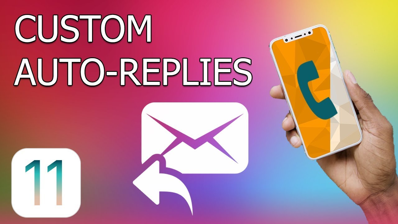 auto reply on iphone how to create custom auto replies on iphone with ios 11 2628