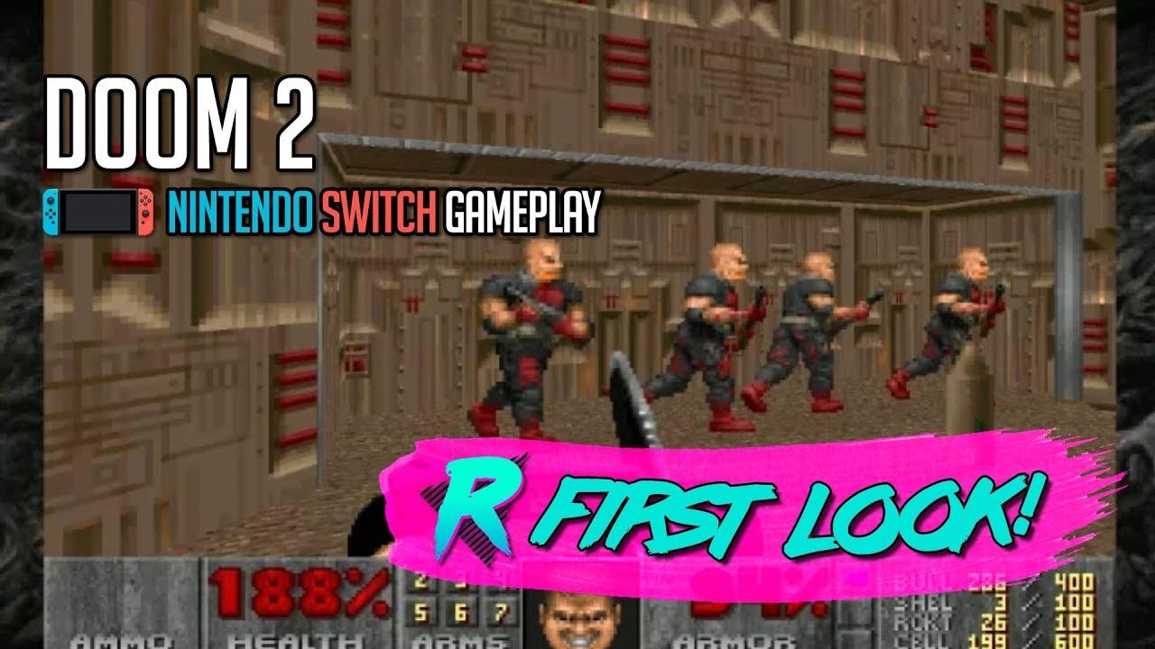 DOOM 2 - First Look - Nintendo Switch
