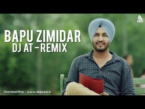 Bapu Zimidar (Remix) DJ AT | Jassi Gill | Full Audio Video