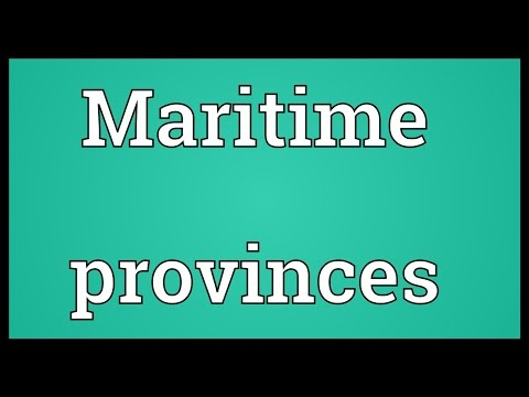 Maritime provinces Meaning