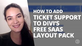 How to Add Ticket Support to Divi's Free SaaS Layout Pack